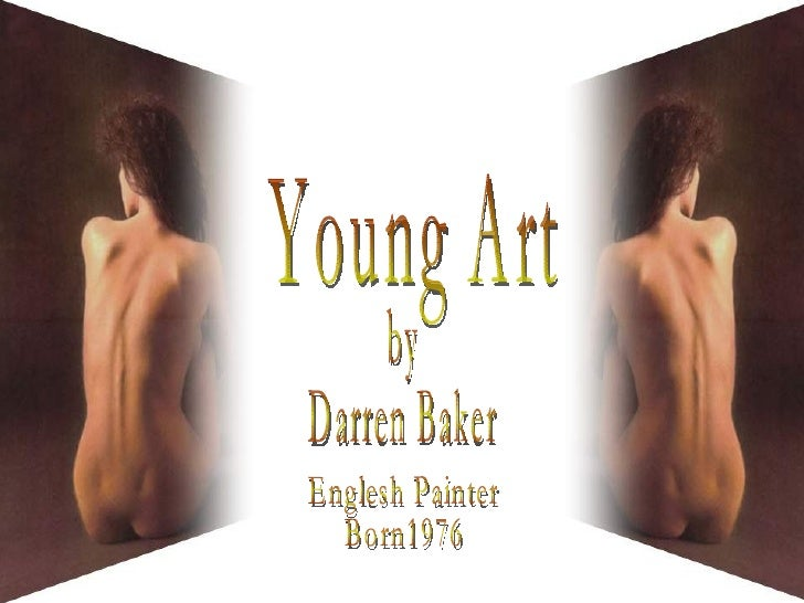 Young Art by Darren Baker Englesh Painter Born1976