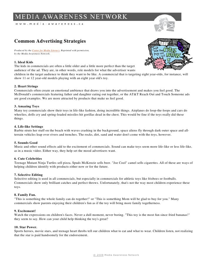 Common Advertising Strategies Produced by the Center for Media Literacy. Reprinted with permission, by the Media Awareness...