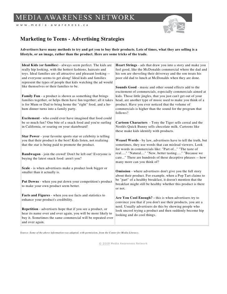 Marketing to Teens - Advertising Strategies Advertisers have many methods to try and get you to buy their products. Lots o...