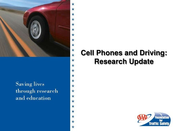 Cell Phones and Driving:<br />Research Update<br />