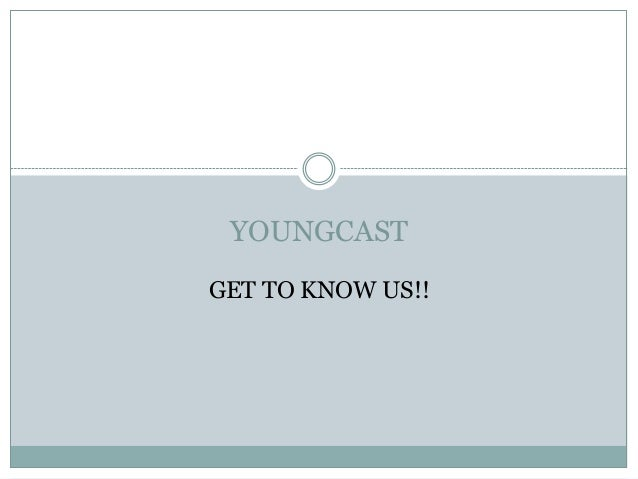 YOUNGCAST GET TO KNOW US!!