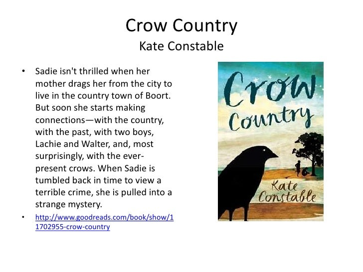 an analysis of crow country by kate constable Die for your country  john constable (1776 – 1837), the haywain   how to analyze a film  with southern female writers of the past, ie kate chopin, eudora welty, carson mccullers,  protests against jim crow laws.
