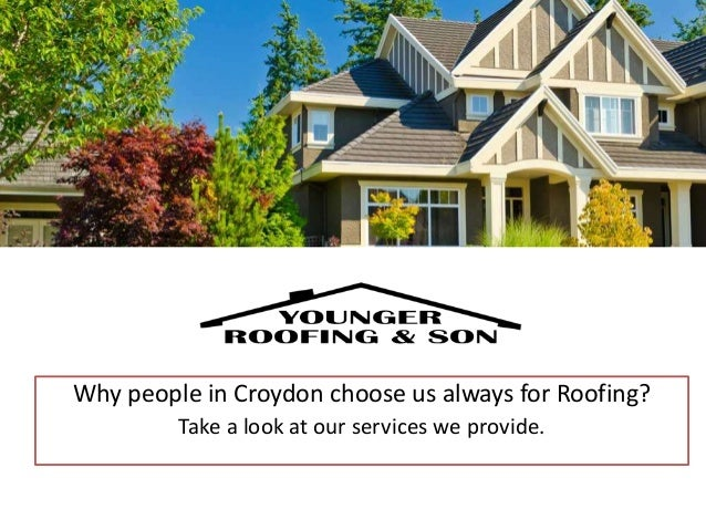 Why people in Croydon choose us always for Roofing? Take a look at our services we provide.