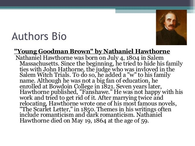 "young goodman brown 2 Spoiler alert: plot details will be mentioned you may want to read the story first, if you haven't already: ""young goodman brown"" by nathaniel hawthorne, 1835 everyone who's ever had a class on this story knows that hawthorne's ""young goodman brown"" is an allegory, right."