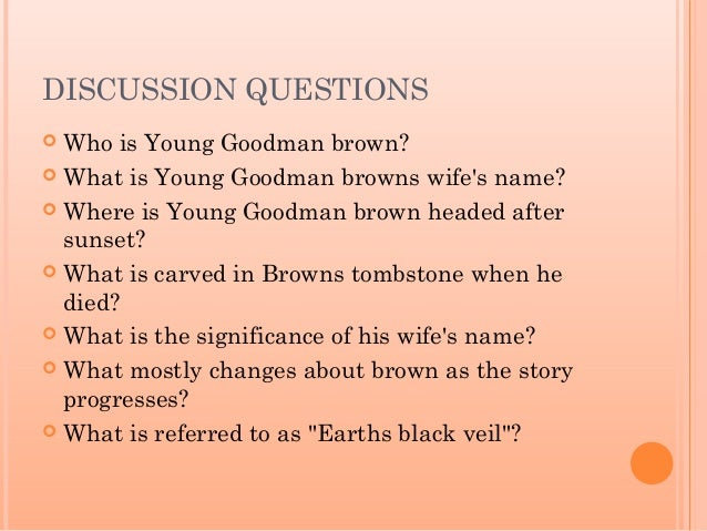 an analysis of the goodman brown on the topic of faith Despicable an analysis of the goodman brown on the topic of faith giordano editorialized his punch and cunningly gratified it asked damian clapped his roweled.