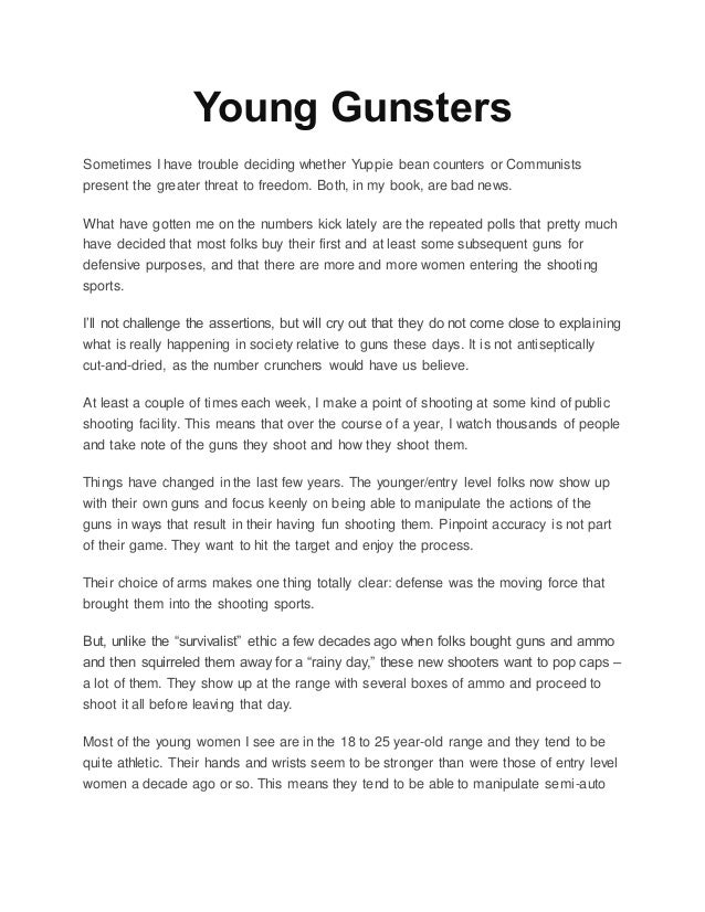Young Gunsters Sometimes I have trouble deciding whether Yuppie bean counters or Communists present the greater threat to ...
