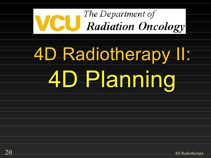 4D Radiotherapy II: 4D Planning