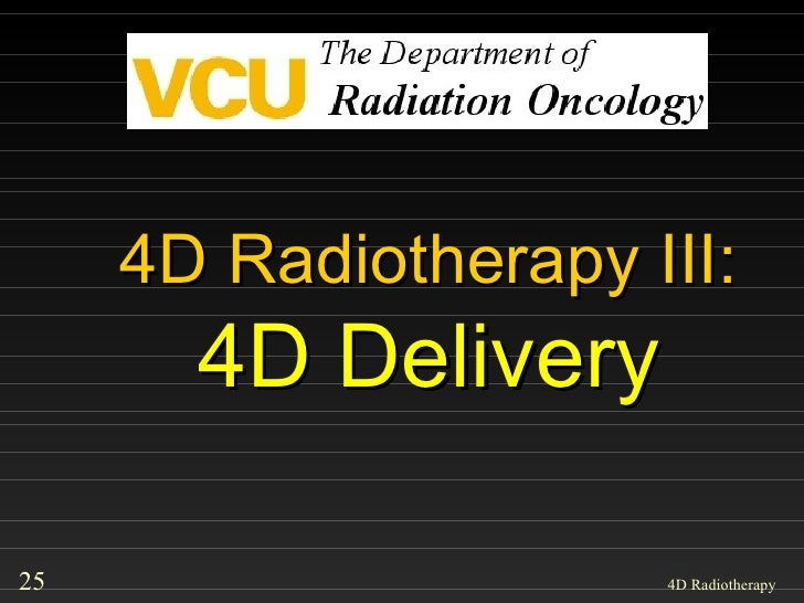 4D Radiotherapy III: 4D Delivery