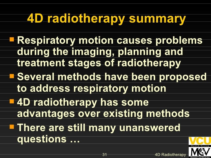 <ul><li>Respiratory motion causes problems during the imaging, planning and treatment stages of radiotherapy </li></ul><ul...