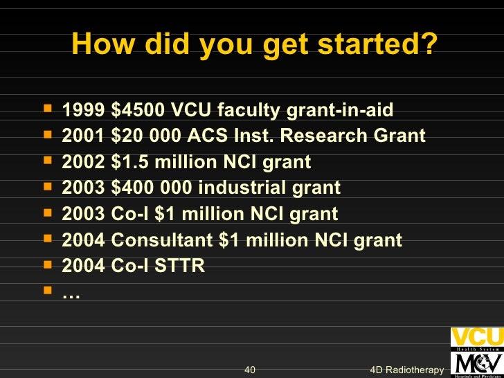 <ul><li>1999 $4500 VCU faculty grant-in-aid </li></ul><ul><li>2001 $20 000 ACS Inst. Research Grant </li></ul><ul><li>2002...
