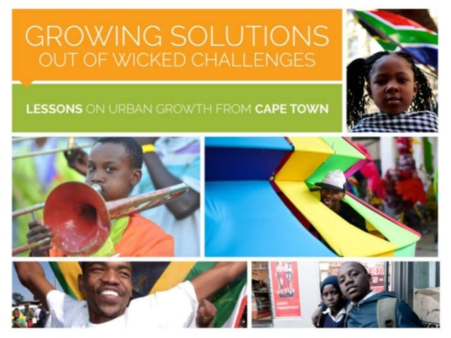 Growing solutions out of wicked challenges: Lessons on urban grown from Cape Town