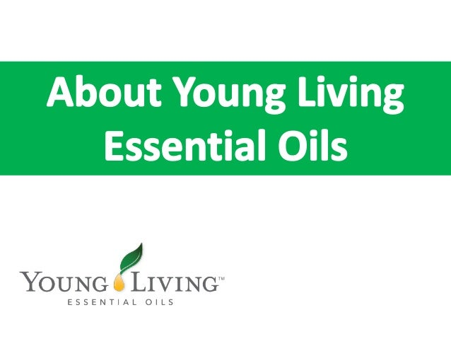 Young Living Essential Oils is a world leader in essential  oils, aromatherapy products and wellness solutions.  Through i...