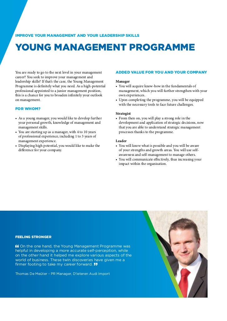 Improve your management and your leadership skillsYoung Management ProgrammeYou are ready to go to the next level in your ...