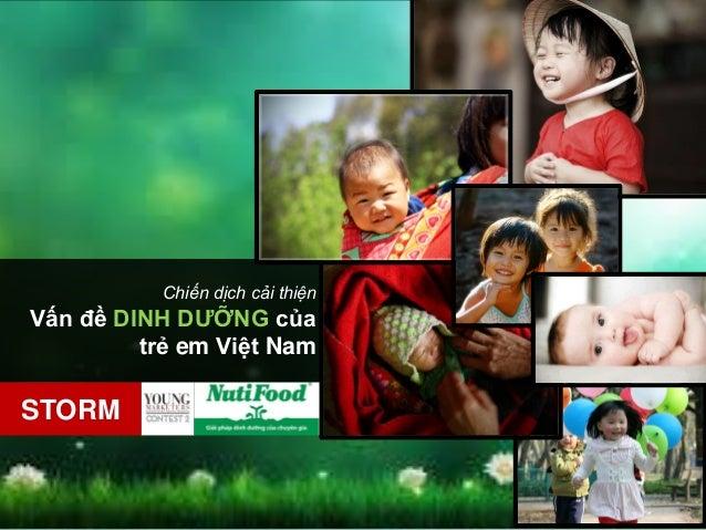 Chiến dịch cải thiện  Vấn đề DINH DƯỠNG của trẻ em Việt Nam  STORM