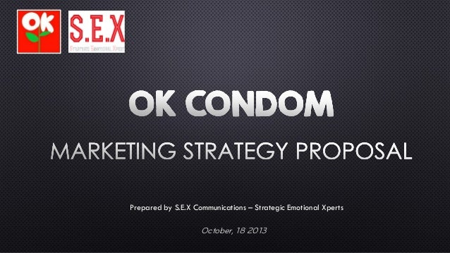 Prepared by S.E.X Communications – Strategic Emotional Xperts  October, 18 2013