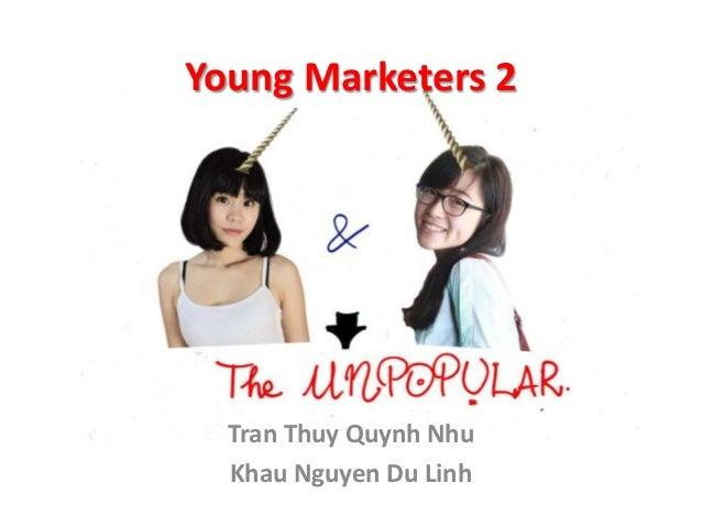 Young Marketers 2  Tran Thuy Quynh Nhu Khau Nguyen Du Linh