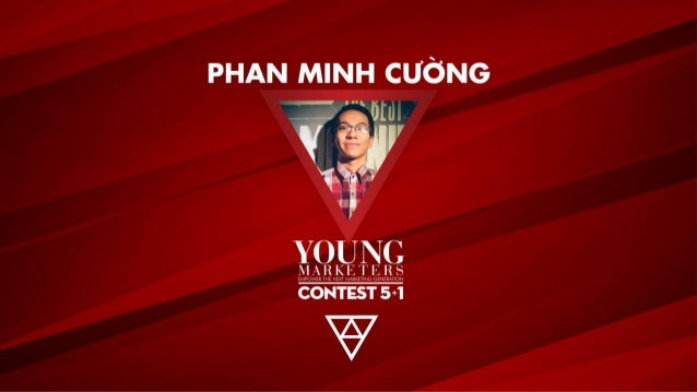 YOUNG MARKETERS 5+1 - FINALE - PHAN MINH CƯỜNG