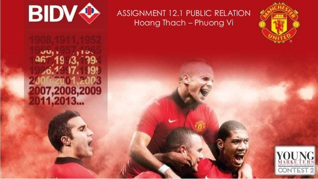 ASSIGNMENT 12.1 PUBLIC RELATION Hoang Thach – Phuong Vi
