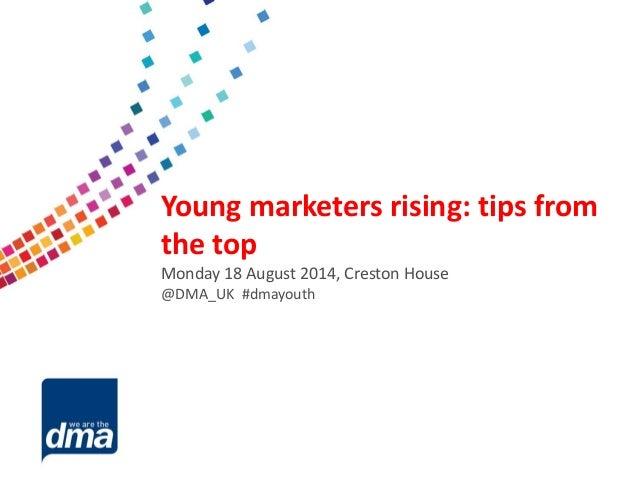 Data protection 2013 Friday 8 February #dmadata Supported by Young marketers rising: tips from the top Monday 18 August 20...