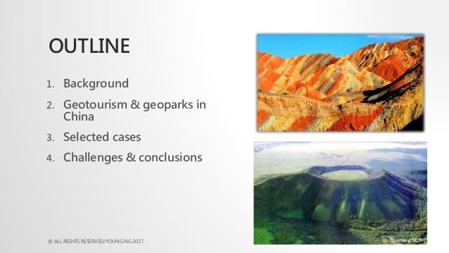 Chinese Geotourism and Geoparks: selected cases: Dr Young Ng Slide 2