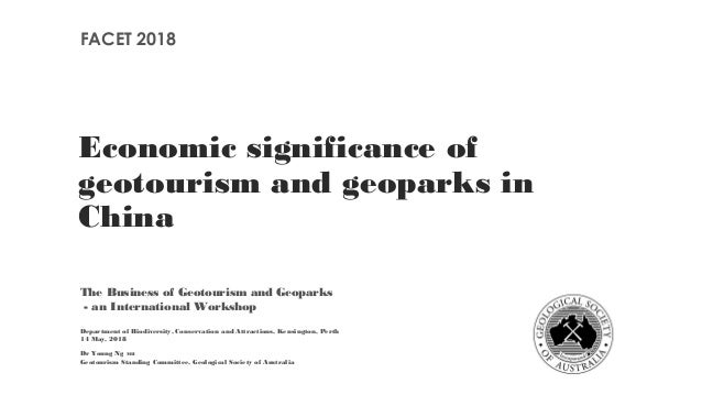 Economic significance of geotourism and geoparks in China The Business of Geotourism and Geoparks - an International Works...