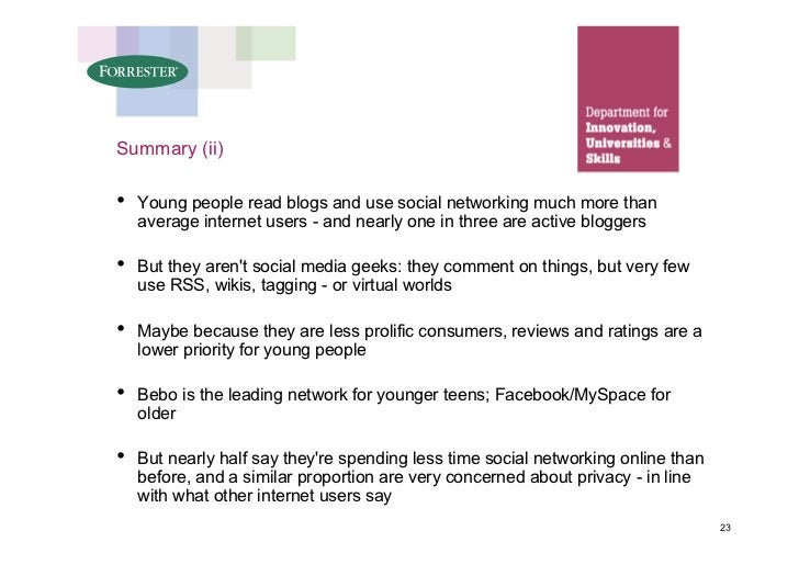 Summary (ii)  •   Young people read blogs and use social networking much more than     average internet users - and nearly...