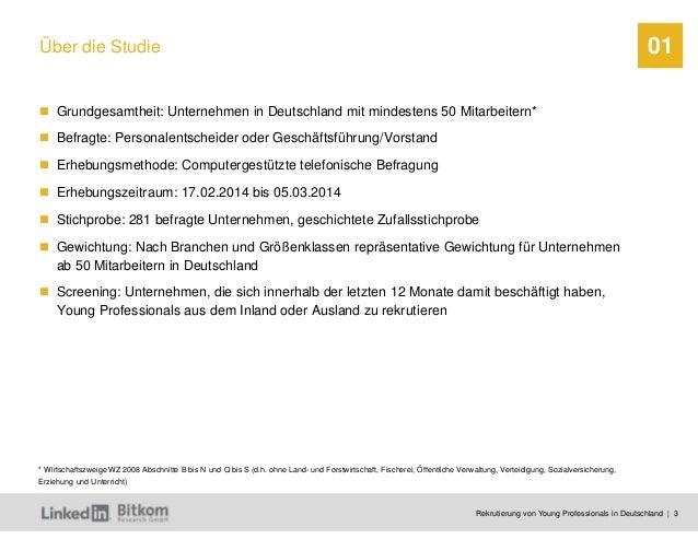 Rekrutierung von Young Professionals in Deutschland | 3 01Über die Studie Grundgesamtheit: Unternehmen in Deutschland mit ...
