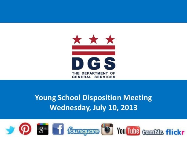 Young School Disposition Meeting Wednesday, July 10, 2013