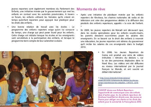 jeunes reporters sont également membres du Parlement des Enfants, une initiative menée par le gouvernement qui met les enf...