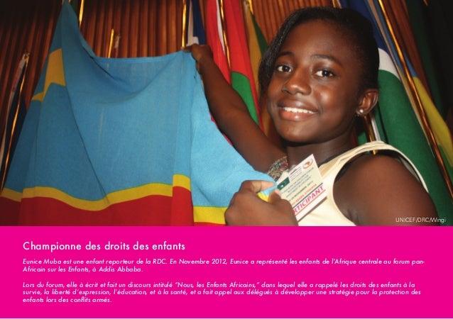 UNICEF/DRC/Wingi  Championne des droits des enfants Eunice Muba est une enfant reporteur de la RDC. En Novembre 2012, Euni...