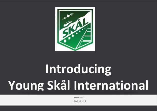 Introducing Young Skål International MARCH 2013  THAILAND