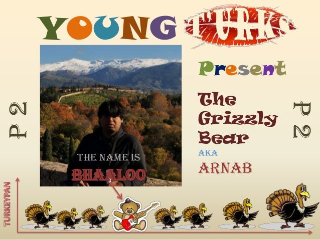 YOUNG                    Present                    The                              P2P2                    Grizzly      ...