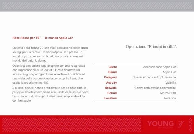 """Distribuzione gadgets Client: Appia Car Project: """"Principi in città"""" distribuzione rose brandizzate per la Festa della Don..."""