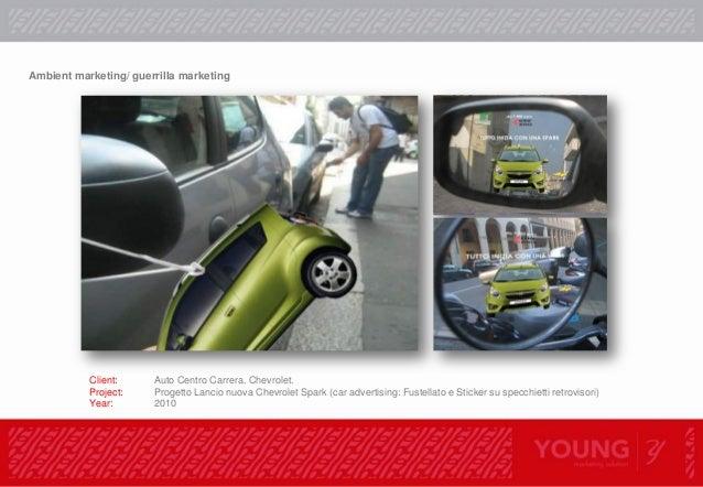 """Operazione """"Occhi puntati"""". Client Chevrolet- Auto Centro Carrera Brand Spark Category Auto-minicar Activity Visibility Ne..."""