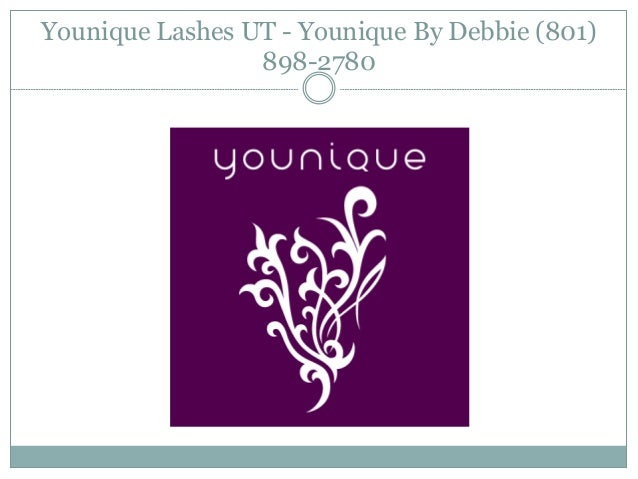 Younique Lashes UT - Younique By Debbie (801) 898-2780