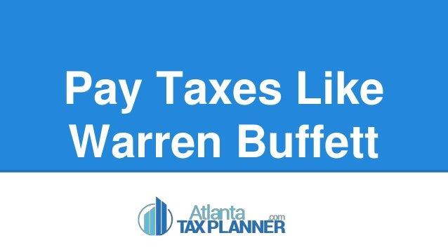 Pay Taxes Like Warren Buffett