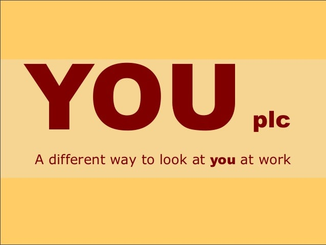 YOUplc A different way to look at you at work