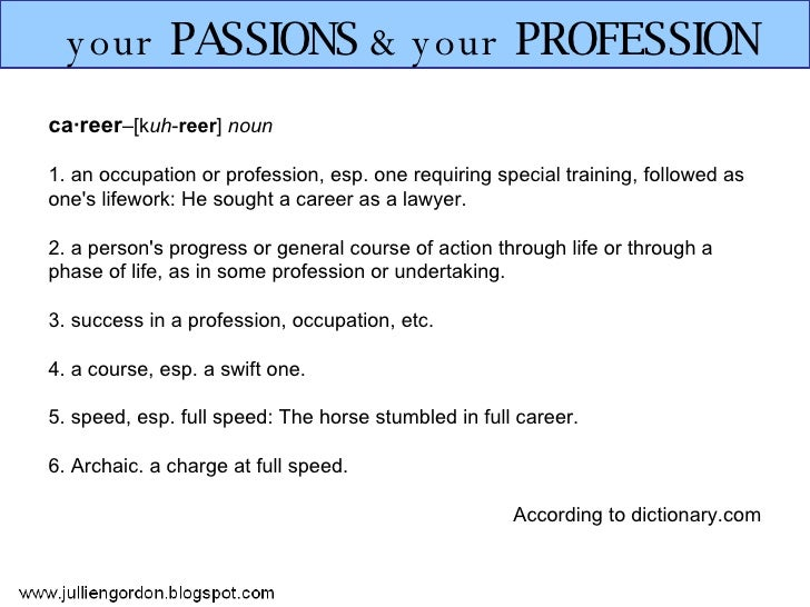 Your Passions & Your Profession Slide 3