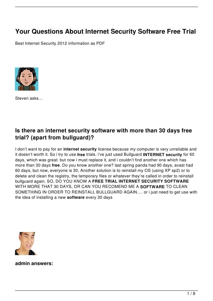 Your Questions About Internet Security Software Free TrialBest Internet Security 2012 information as PDFSteven asks…Is the...