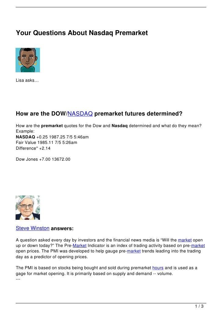 Your Questions About Nasdaq Premarket Delectable Pre Market Quotes