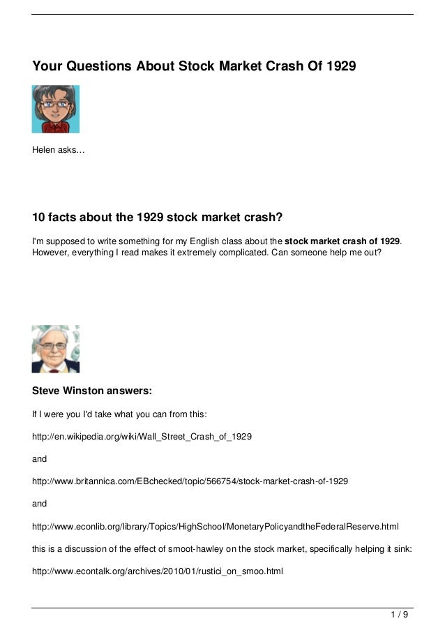 Your Questions About Stock Market Crash Of 1929Helen asks…10 facts about the 1929 stock market crash?Im supposed to write ...