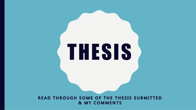 get through your thesis Tip 4 - love to hate your thesis: you will at some point hate your thesis, trust methis is ok, its normal - most people seem to go through it at some point - usually about two-thirds of the way through this is completely normal and to be expected.