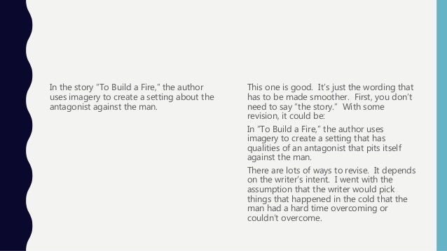 to build a fire thesis