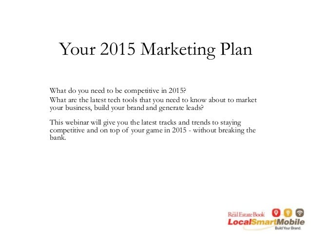 Your 2015 Real Estate Marketing Plan – Real Estate Marketing Plan