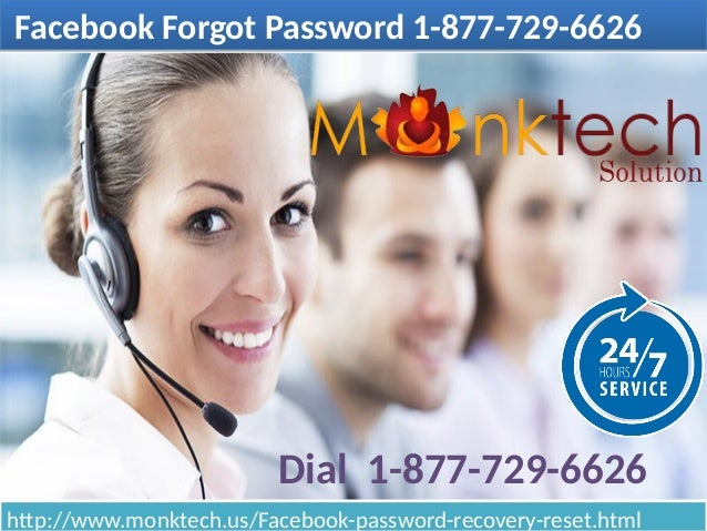 Facebook Forgot Password 1-877-729-6626Facebook Forgot Password 1-877-729-6626 http://www.monktech.us/Facebook-password-re...