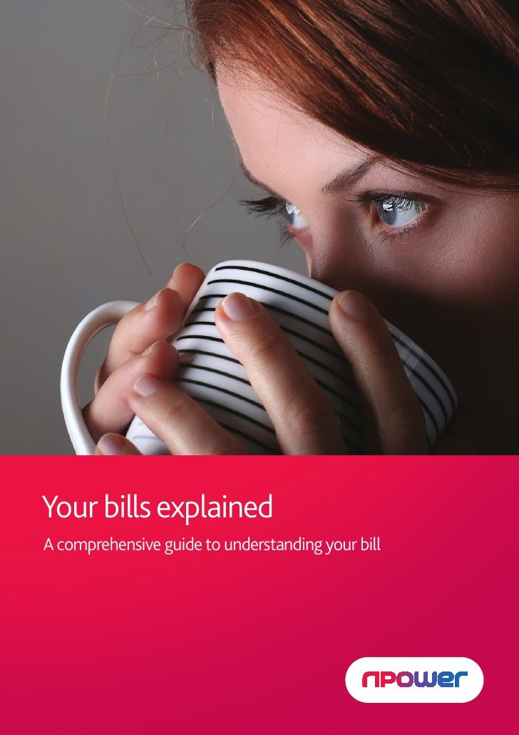 Your Bill explained PDF                                           1   Your bills explained    A comprehensive guide to und...