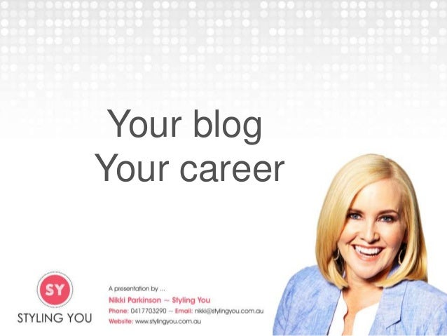Your blog Your career