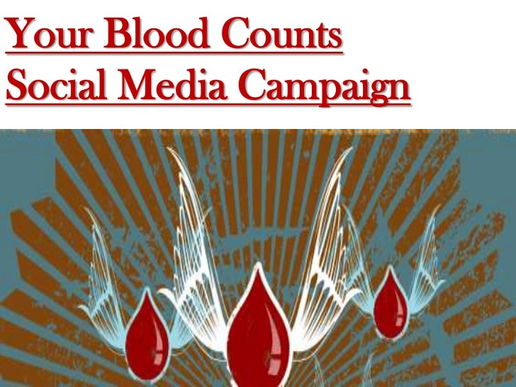 Your Blood CountsSocial Media Campaign<br />