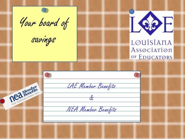 Your board of savings LAE Member Benefits & NEA Member Benefits