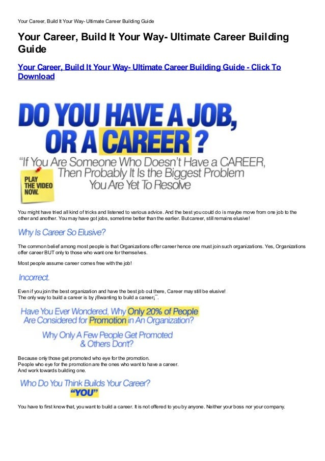 Your Career, Build It Your Way- Ultimate Career Building GuideYour Career, Build It Your Way- Ultimate Career BuildingGuid...